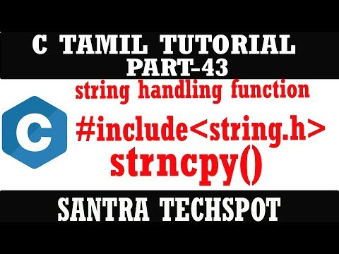 PART-43 strncpy() string handling operation [C PROGRAMMING TAMIL TUTORIAL]