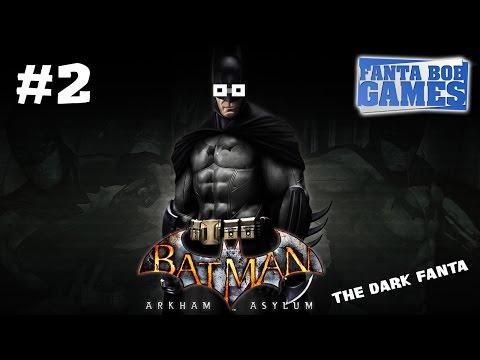 Batman Arkham Asylum - Ep.2 - Playthrough FR HD par Fanta