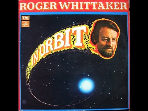 Roger Whittaker - Canada Is
