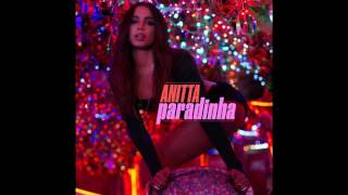 Download Lagu Anitta - Paradinha MP3 Gratis STAFABAND