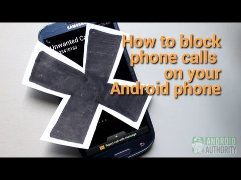 How To Block Phone Calls On Your Android Phone video