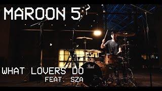 "Download Lagu Maroon 5 - ""What Lovers Do"" ft. SZA - DRUM REMIX Gratis STAFABAND"