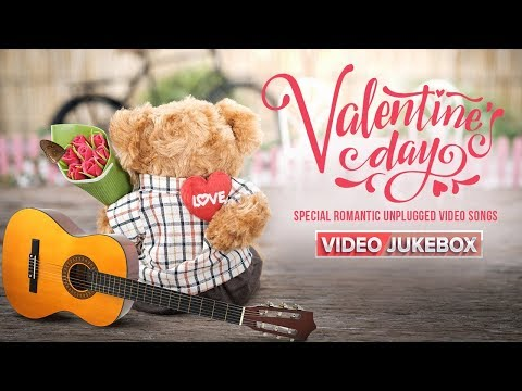 Valentine's Day Special Romantic Unplugged Video Songs