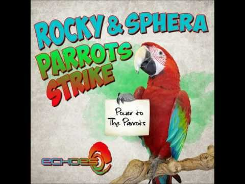 Rocky and Sphera - Parrots Strike (Original Mix) (Progessive Trance)