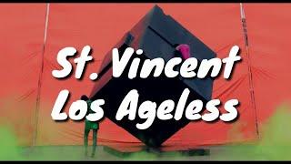 St Vincent Los Ageless