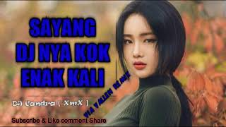 download lagu ★dj Remix Sayang Dj Nya Kok Enak Kali Via gratis