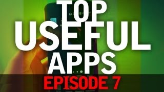 EP: 7 - Top Useful Apps of the Week! Your Going to Want These!