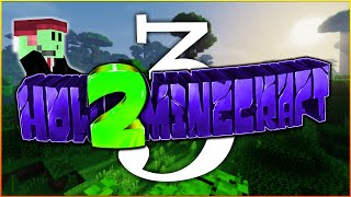 """How 2 Minecraft SMP : """"The Perfect Location"""" : Episode 3"""