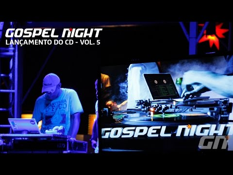 Gospel Night - A Festa - Lancamento Cd - Vol. 5
