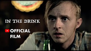 IN THE DRINK - Feature film