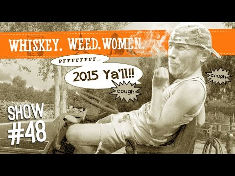 (#48) WHISKEY. WEED. WOMEN. with Steve Jessup (Killer 2014 Steve Songs)