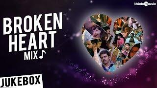 download lagu 💔 Broken Heart Mix  Tamil  Jukebox gratis