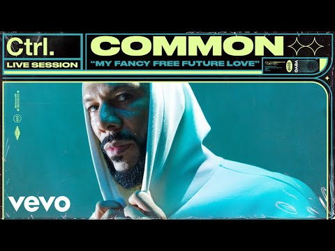 "Common - ""My Fancy Free Future Love"" Live Session 