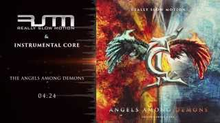download lagu Really Slow Motion & Instrumental Core - The Angels gratis