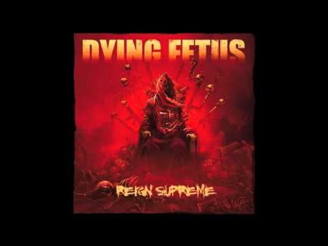 Dying Fetus - The Blood Of Power