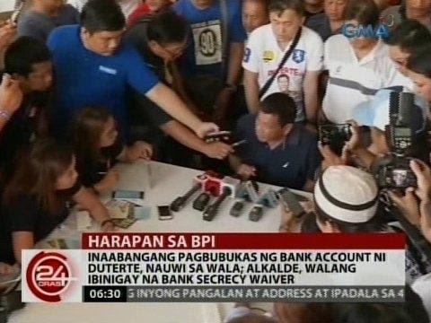 24 Oras: Inaabangang pagbubukas ng bank account ni Duterte, nauwi sa wala