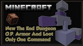 The End Dungeons Op Armor And More! Only One Command minecraft