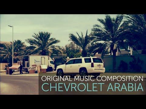 Chevrolet Arabia   Original Music Composition   BKP Media Group