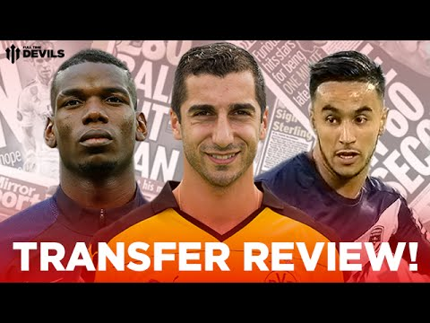 Paul Pogba, Henrikh Mkhitaryan, Adam Ounas and More! | Manchester United Transfer News Review!