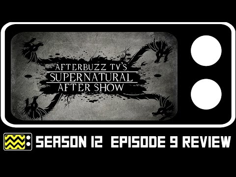 Supernatural Season 12 Episode 9 Review & After Show | AfterBuzz TV