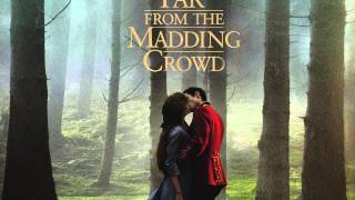 "Let No Man steal Your Thyme - Carey Mulligan (From ""Far From The Madding Crowd"" )"