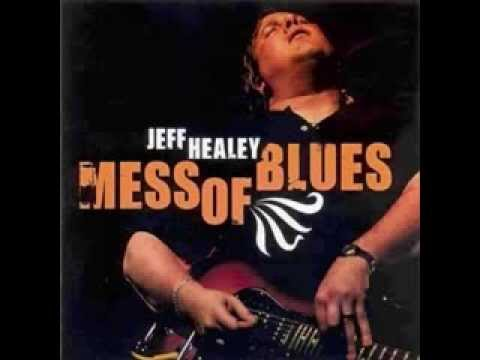 The Jeff Healey Band - I