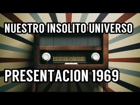 Nuestro Insolito Universo Radio Nacional 1969