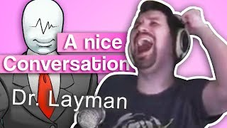 A Conversation with Dr. Layman