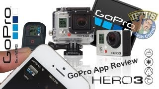 GoPro Hero 3 : SmartPhone/Tablet App - Setup & Review