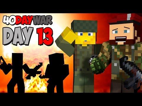 40 Day War [13] - BLOOD, SWEAT & TEARS!