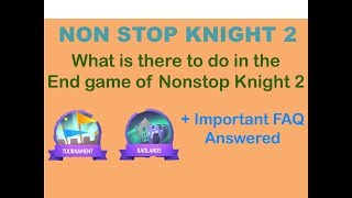 Nonstop Knight 2 | What does endgame look like? + FAQ Answered!