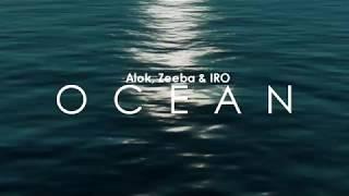 Download Lagu Ocean - Alok, Zeeba & IRO   TRADUÇÃO (Radio Edit) Gratis STAFABAND