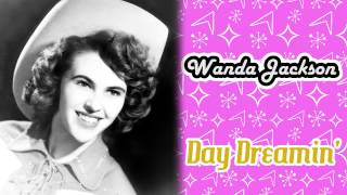 Watch Wanda Jackson Day Dreamin video