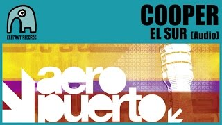 Watch Cooper El Sur video