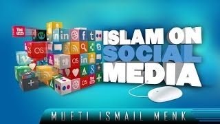 Islam On Social Media – Benefit & Share!? by Mufti Ismail Menk ? TDR Production