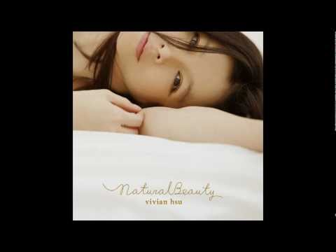 My Love 徐若瑄 Vivian Hsu [from Natural Beauty] video