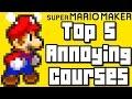 Super Mario Maker TOP 5 ANNOYING Courses (Wii U)