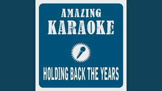 Holding Back The Years Karaoke Version Originally Performed By Simply Red