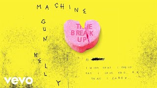 Download Lagu Machine Gun Kelly - The Break Up (Audio) Gratis STAFABAND