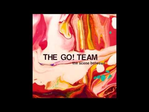 The Go Team - Waking The Jetstream
