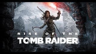 """Rise of The Tomb Raider - Andy Redfield Let's Play """" I'm gonna die!"""""""