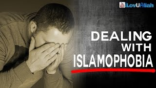 Dealing With Islamophobia ᴴᴰ | Lesson From Allah