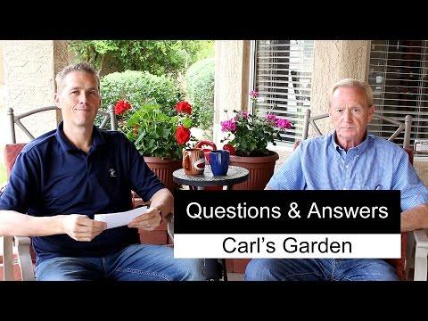 Gardening Questions & Answers | Carl's Garden