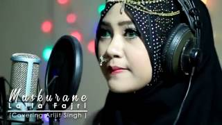 Muskurane (arijit singh)  Cover by LailaFajri