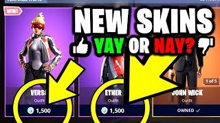 *NEW* VERSA & ETHER SKINS - Fortnite Item Shop Refresh (YAY OR NAY?)