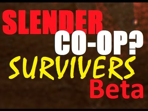 SLENDER CO-OP? Survivers Beta feat. Lazio