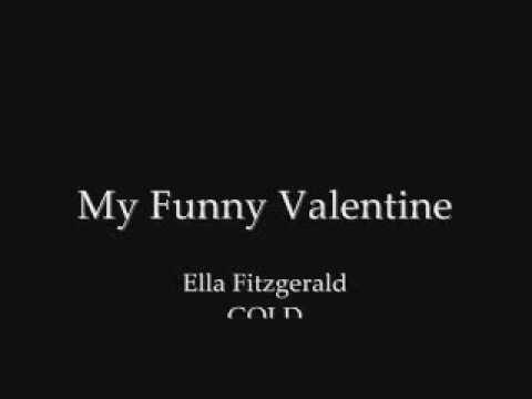 Ella Fitzgerald - My Funny Valentine