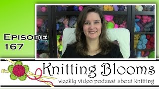 Fun to Buy New Yarn - EP167 - Knitting Blooms