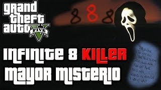 ¡¡ EL MAYOR MISTERIO DE GTA 5 !! - 8 Infinite Killer - GTA V
