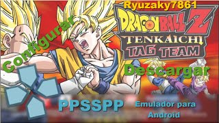Dragon Ball Tag Team!! PPSSPP (Android Emulador)